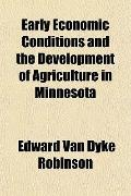 Early Economic Conditions and the Development of Agriculture in Minnesota