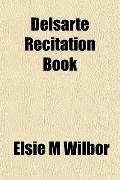 Delsarte Recitation Book