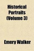 Historical Portraits (Volume 3)