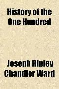 History of the One Hundred