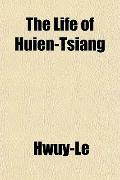 The Life of Huien-Tsiang