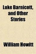 Luke Barnicott, and Other Stories