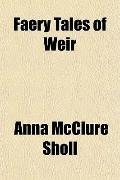 Faery Tales of Weir