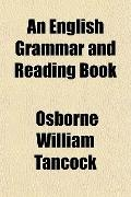 An English Grammar and Reading Book