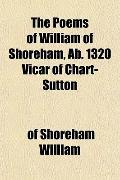The Poems of William of Shoreham, Ab. 1320 Vicar of Chart-Sutton