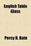 English Table Glass