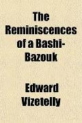 The Reminiscences of a Bashi-Bazouk