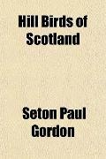 Hill Birds of Scotland