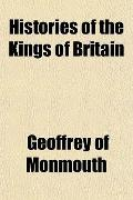 Histories of the Kings of Britain