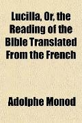 Lucilla, Or, the Reading of the Bible Translated From the French