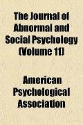 The Journal of Abnormal and Social Psychology (Volume 11)