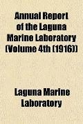 Annual Report of the Laguna Marine Laboratory (Volume 4th (1916))