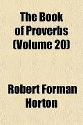 The Book of Proverbs (Volume 20)