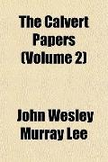The Calvert Papers (Volume 2)