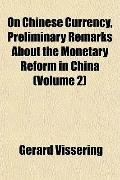 On Chinese Currency, Preliminary Remarks About the Monetary Reform in China (Volume 2)