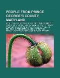 People from Prince George's County, Maryland : Jim Henson, Sergey Brin, J. August Richards, ...