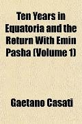 Ten Years in Equatoria and the Return with Emin Pasha