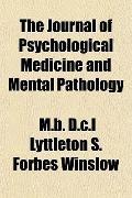 Journal of Psychological Medicine and Mental Pathology