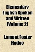 Elementary English Spoken and Written (Volume 2)