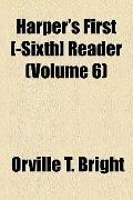 Harper's First [-Sixth] Reader
