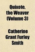Quixote, the Weaver (Volume 3)