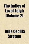 The Ladies of Lovel-Leigh (Volume 2)