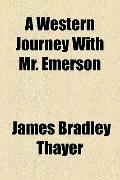 Western Journey with Mr Emerson