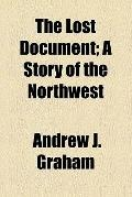 Lost Document; a Story of the Northwest