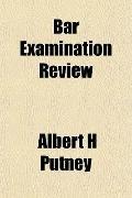 Bar Examination Review