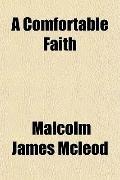 A Comfortable Faith