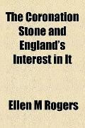 Coronation Stone and England's Interest in It