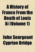 History of France from the Death of Louis Xi