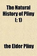 Natural History of Pliny ( : 1)