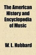 American History and Encyclopedia of Music