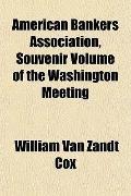 American Bankers Association, Souvenir Volume of the Washington Meeting