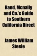 Rand, Mcnally and Co.'s Guide to Southern California Direct