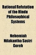 Rational Refutation of the Hindu Philosophical Systems