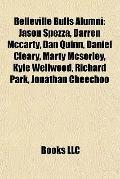 Belleville Bulls Alumni : Jason Spezza, Darren Mccarty, Dan Quinn, Daniel Cleary, Marty Mcso...