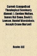 Garrett-Evangelical Theological Seminary Alumni : J. Gordon Melton, James Hal Cone, David J....