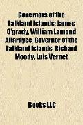 Governors of the Falkland Islands : James O'grady, William Lamond Allardyce, Governor of the...