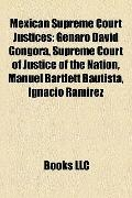 Mexican Supreme Court Justices : Genaro David Góngora, Supreme Court of Justice of the Natio...