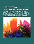 People from Englewood, New Jersey : John Travolta, Upton Sinclair, Anne Morrow Lindbergh, Bi...