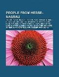 People from Hesse-Nassau : Theodor W. Adorno, Otto Hahn, Paul Hindemith, Hans-Georg Gadamer,...