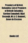 Premiers of British Columbi : List of Premiers of British Columbia, Gordon Campbell, Ujjal D...