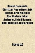 Danish Canoeists : Christian Frederiksen, Erik Hansen, Arne Nielsson, Thor Nielsen, Johan An...