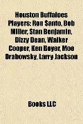 Houston Buffaloes Players : Ron Santo, Bob Miller, Stan Benjamin, Dizzy Dean, Walker Cooper,...
