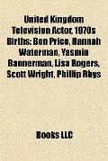 United Kingdom Television Actor, 1970s Births : Ben Price, Hannah Waterman, Yasmin Bannerman...