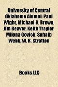 University of Central Oklahoma Alumni : Paul Wight, Michael D. Brown, Jim Beaver, Keith Tray...