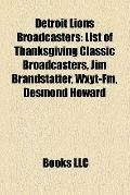 Detroit Lions Broadcasters : List of Thanksgiving Classic Broadcasters, Jim Brandstatter, Wx...