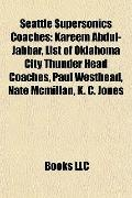 Seattle Supersonics Coaches : Kareem Abdul-Jabbar, List of Oklahoma City Thunder Head Coache...